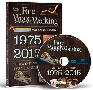 Fine Woodworking Magazine Archive 1975-2015