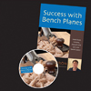 Success with Bench Planes DVD with David Barron 220912