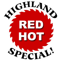 Highland Woodworking Red Hot Special