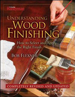 Understanding Wood Finishing, Revised by Bob Flexner