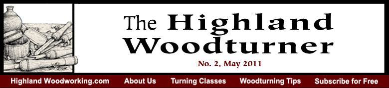 May 2011 Highland Woodturning News