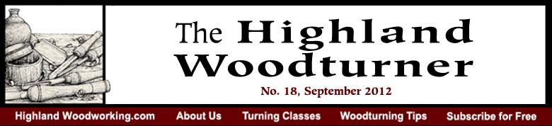 September 2012 Highland Woodturning News