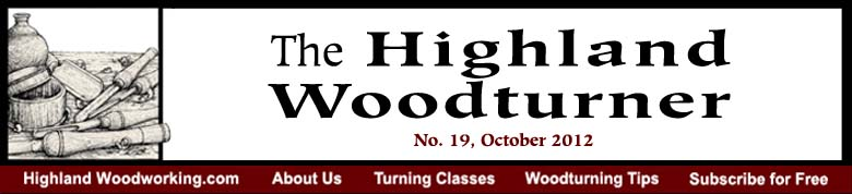 October 2012 Highland Woodturning News