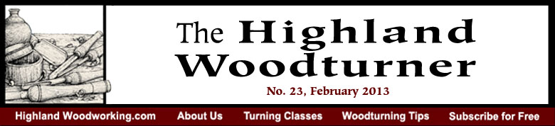 February 2013 Highland Woodturning News