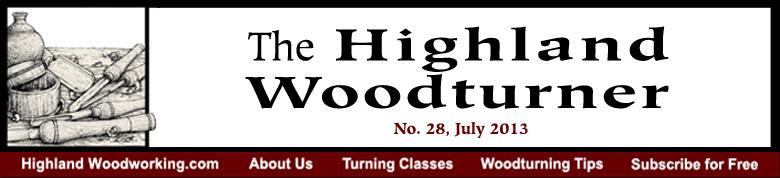 July 2013 Highland Woodturning News