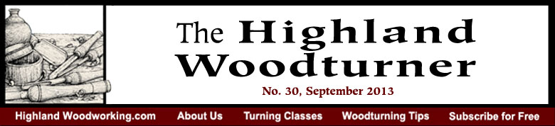 September 2013 Highland Woodturning News