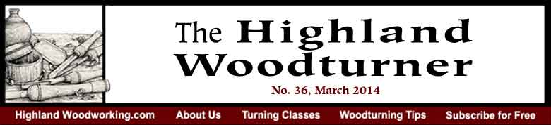 Highland Woodturner, No. 36, March 2014