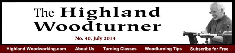 Highland Woodturner, No. 40, July 2014