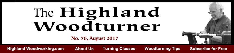 Highland Woodturner, No. 76, August 2017