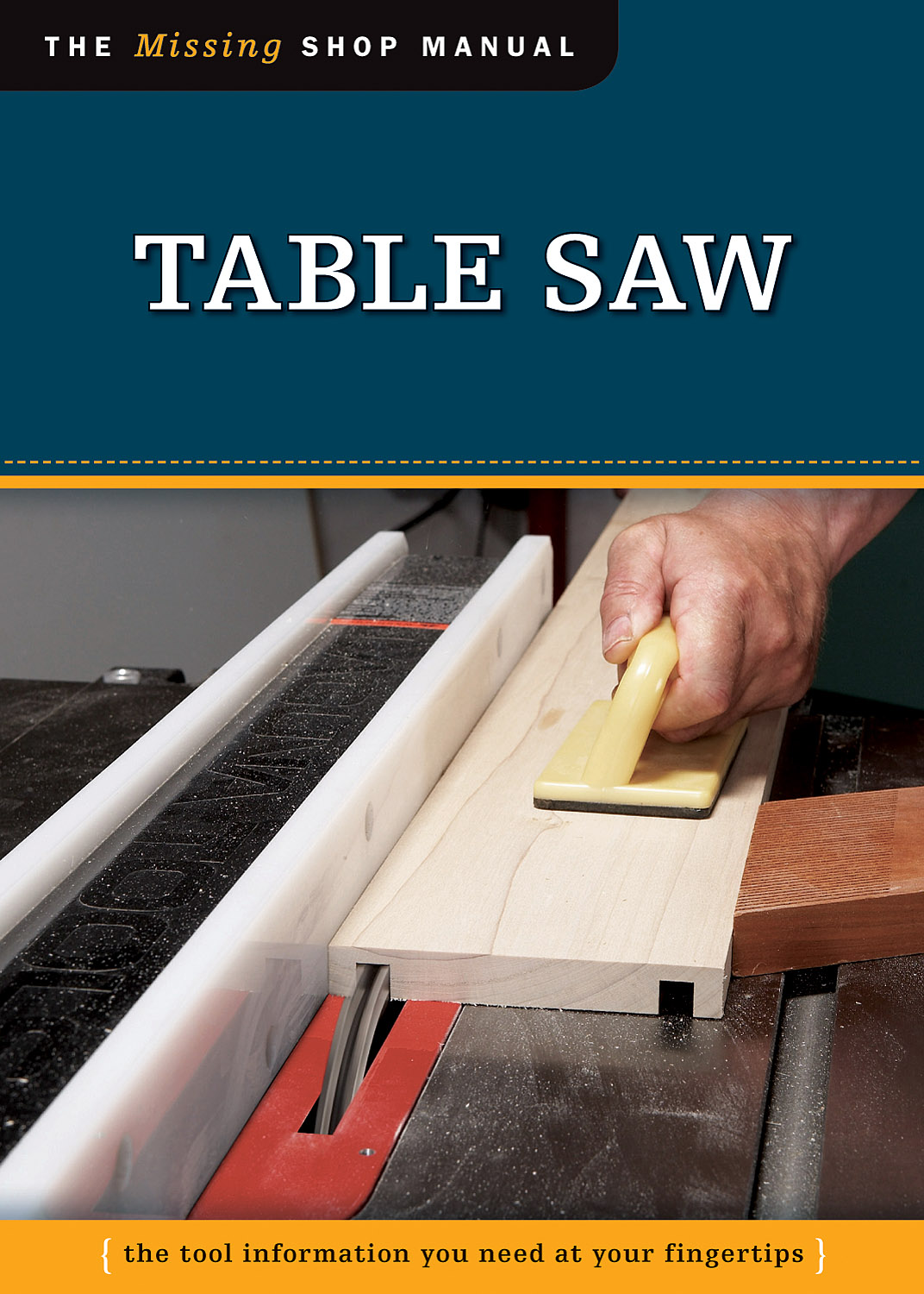 Tablesaw - The Missing Shop Manual