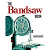 The Bandsaw Book by Lonnie Bird 201249