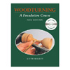 Woodturning: A Foundation Course With DVD by Keith Rowley 200368