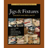 Complete Illustrated Guide to Jigs and Fixtures 203176