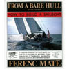 From a Bare Hull : How To Build A Sailboat 202770