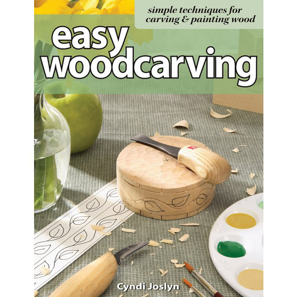 Easy Woodcarving Simple Techniques For Carving Painting Wood