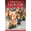 Whittling Little Folk 205618