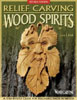 Relief Carving Wood Spirits - Revised Edition 205642