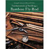 Bamboo Fly Rod Making Books