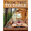 From Tree To Table - Alan Garbers 201610