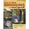 Easy To Build Birdhouses - A Natural Approach 204717