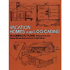 Vacation Homes and Cabins - 16 Complete Plans 202646