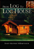 From Log to Log House - Sven-Gunnar Hakansson 208998