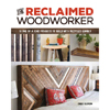 The Reclaimed Woodworker - Chris Gleason 205765