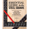 Essential Guide To The Steel Square 203691