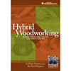Hybrid Woodworking by Marc Spagnuolo 202535