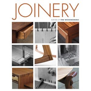 Joinery - Editors of Fine Woodworking 204303