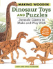 Making Wooden Dinosaur Toys and Puzzles 206717
