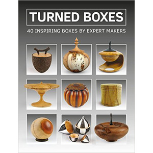 Turned Boxes - 40 Inspiring Boxes by Expert Makers 204302