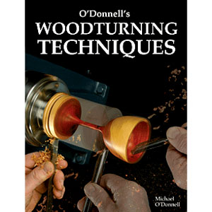 O'Donnell's Woodturning Techniques 204625
