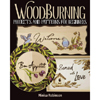 Woodburning Projects and Patterns for Beginners, 201617
