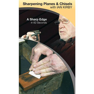 Sharpening Planes and Chisels with Ian Kirby DVD 220614