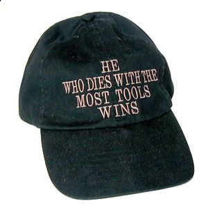 He Who Dies With Most Tools Wins Hat 105507