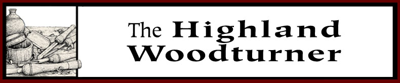 The Highland Woodturner | Free Woodturning Tips | Online