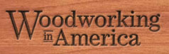 Woodworking in America 2014