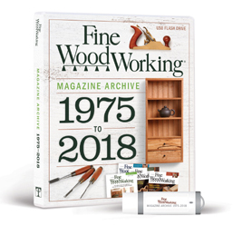 Fine Woodworking Magazine Archive 1975-2018
