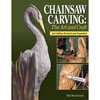 Chainsaw Carving - The Art & Craft 205760