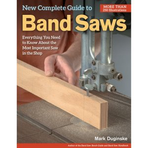 New Complete Guide To Band Saws 203681