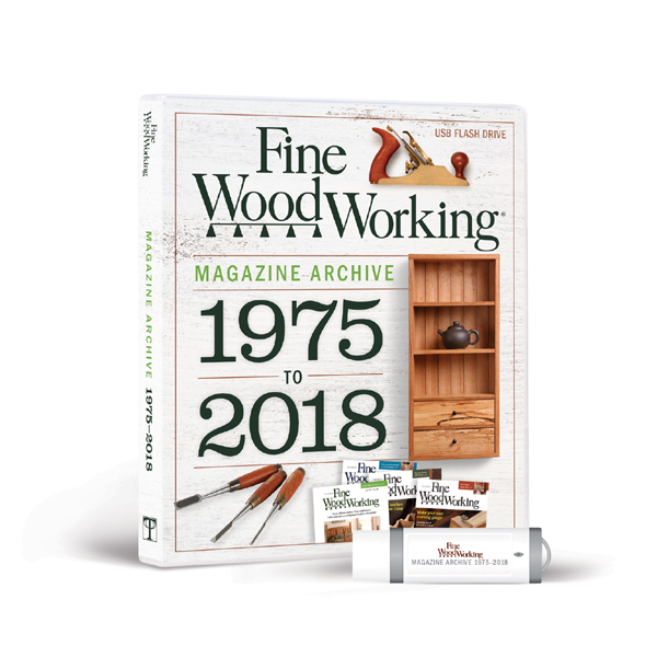 Fine Woodworking Magazine Archive 1975 2018 Flash Drive Fine