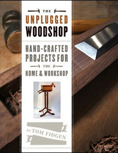 The Unplugged Woodshop - Tom Fidgen